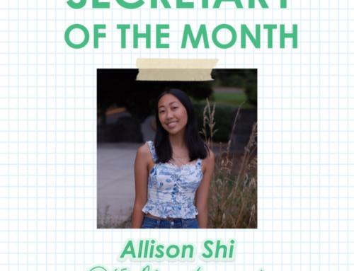 Secretary of the Month: Allison Shi
